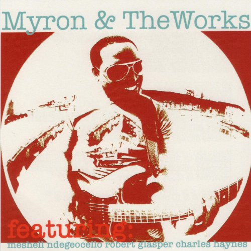 Myron & The Works (feat. Meshe...