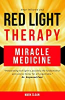 Red Light Therapy: Miracle Medicine