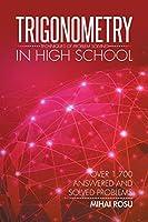Trigonometry in High School: Techniques Of Problem Solving