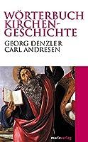 Woerterbuch Kirchengeschichte