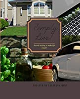 Simply Live!: Record Keeping to Make Life Simple!