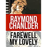 Farewell My Lovely (A Philip Marlowe Mystery Book 2) (English Edition)