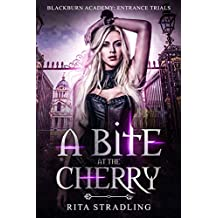 A Bite at the Cherry: A High School Vampire Bully Romance (Blackburn Academy Book 1)
