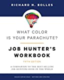 HUNTING WORLD What Color Is Your Parachute? Job-Hunter's Workbook, Fifth Edition: A Companion to the Best-selling Job-Hunting Book in the World