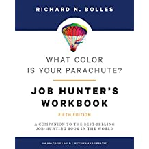 What Color Is Your Parachute? Job-Hunter's Workbook: A Companion to the Best-selling Job-Hunting Book in the World