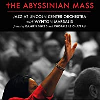 The Abyssinian Mass by Jazz at Lincoln Center Orchestra With Wynton