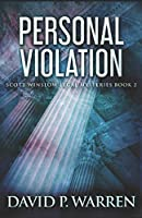 Personal Violation (Scott Winslow Legal Mysteries)