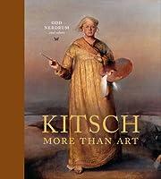 Kitsch, More than Art