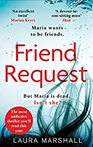 Friend Request: The most addictive psychological thriller you'll read this