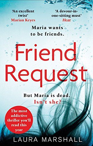 『Friend Request: The most addictive psychological thriller you'll read this year (English Edition)』のトップ画像
