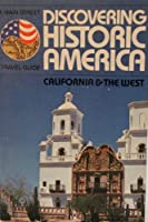 Discover the History of America: 2California and the West