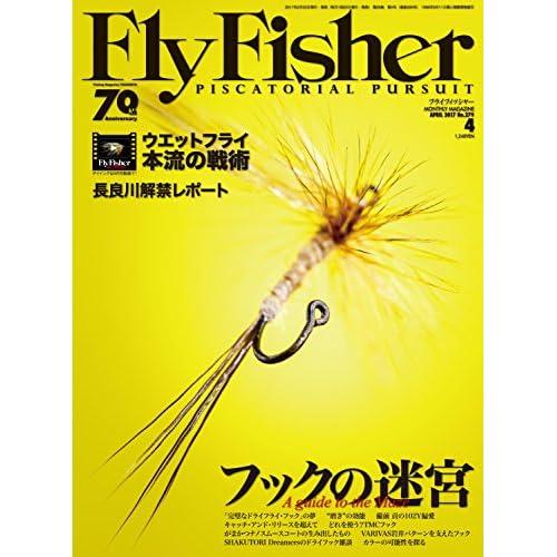 FLY FISHER(フライ フィッシャー) 2017年 04 月号 [雑誌]