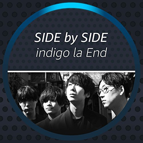 Side by Side - indigo la End