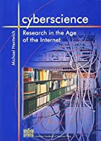 Cyberscience: Research In The Age Of The Internet