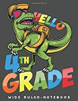 Wide Ruled Notebook: Dinosaur 4th Grade Wide Ruled Journal