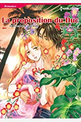 La Proposition Du Duc:Harlequin Manga (French Edition) Kindle Edition