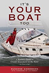 It's Your Boat Too: A Woman's Guide to Greater Enjoyment on the Water Kindle Edition