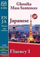 Japanese Fluency 1: Glossika Mass Sentences