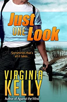 Just One Look (Florida Sands Romantic Suspense Book 2) by [Kelly, Virginia]