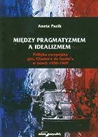 Miedzy pragmatyzmem a idealizmem