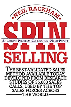 SPIN Selling by [Rackham, Neil]