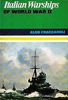 Italian Warships of World War II