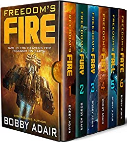 [Adair, Bobby]のFreedom's Fire Box Set: The Complete Military Space Opera Series (Books 1-6) (English Edition)