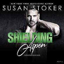 Shielding Aspen: Delta Team Two, Book 3