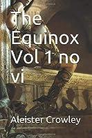 The Equinox Vol 1 no vi