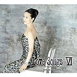 LOVE SONGS VI ~あなたしか見えない~(初回生産限定盤)