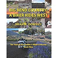 Big Bend Country: A Biker Rides West【洋書】 [並行輸入品]