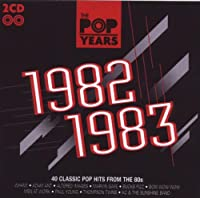 The Pop Years 1982-1983