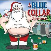 Blue Collar Christmas