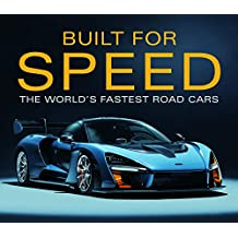 Built for Speed: World's Fastest Road Cars: The World's Fastest Road Cars