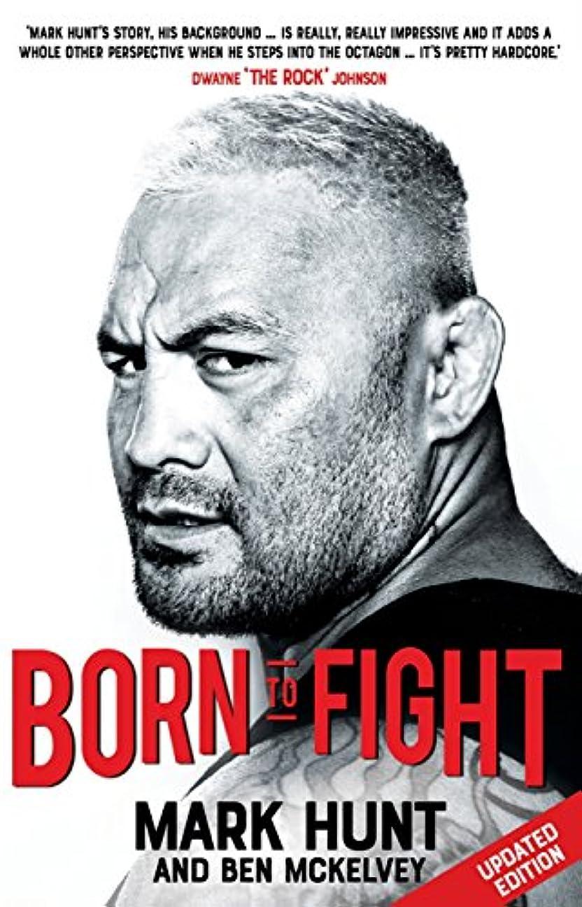従事した広告滴下Born To Fight (English Edition)