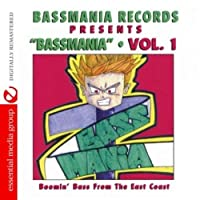 Vol. 1-Bassmania: Boomin' Bass from the East Coast