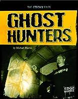Ghost Hunters (Edge Books)