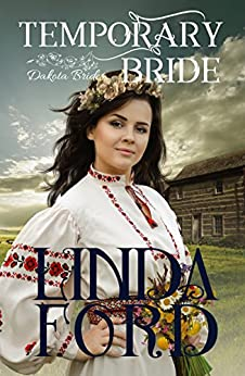 Temporary Bride (Dakota Brides Book 1) by [Ford, Linda]