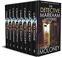 THE DETECTIVE MARKHAM MYSTERIES eight gripping crime thrillers box set