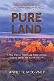 Pure Land: A True Story of Three Lives, Three Cultures and the Search for Heaven on Earth 画像