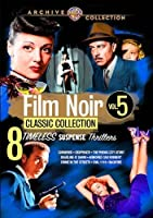 Film Noir Classic Collection: Volume Five [DVD]