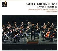 Barber / Britten / Elgar / Ravel / Roussel