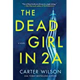 The Dead Girl in 2A: A Novel
