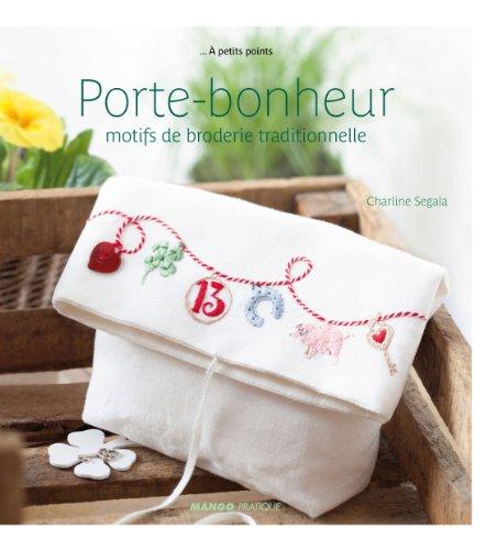 MANGO 「Porte-Bonheur」 クロスステッチ図案集-フランス語
