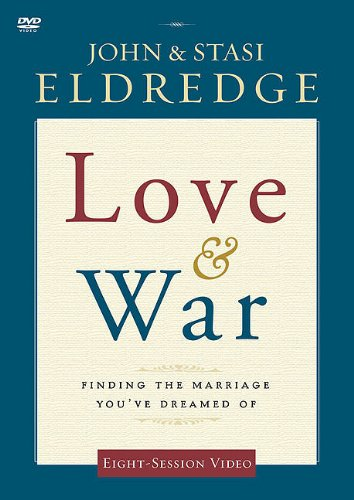 Love & War: Finding the Marriage You Dreamed of [DVD]