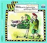 Milo und die Jagd nach dem gruenhaarigen Maedchen. 2 CDs