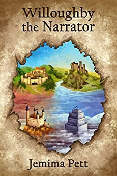 Willoughby the Narrator (The Princelings of the East Book 7) by [Pett, Jemima]