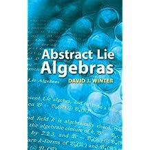 Abstract Lie Algebras (Dover Books on Mathematics)