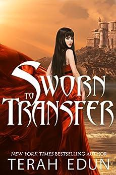 Sworn To Transfer (Courtlight Book 2) by [Edun, Terah]