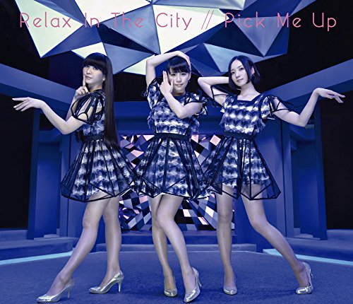 Relax In The City / Pick Me Up (初回盤)(DVD付)の詳細を見る